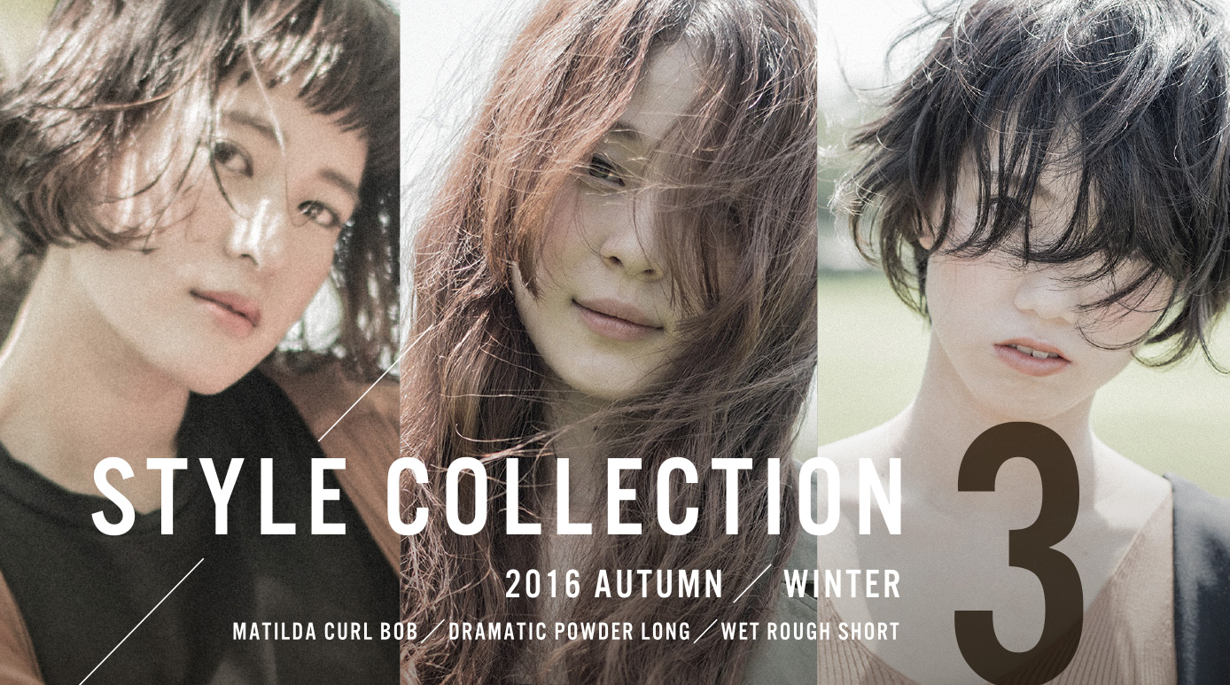 STYLE COLLECTION 2016 AUTUMN/WINTER