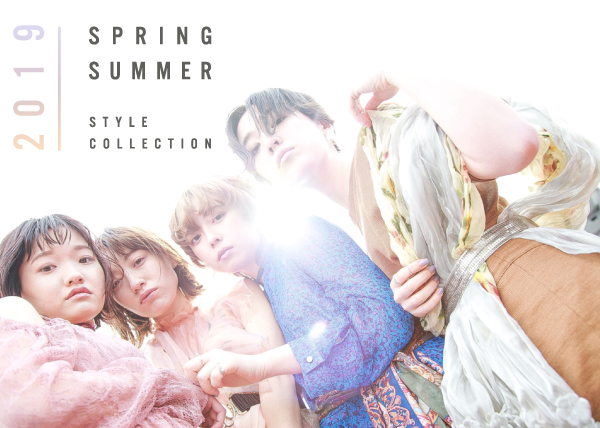 STYLE COLLECTION 2019 SPRING/SUMMER